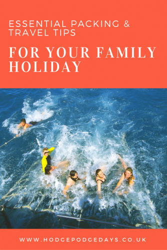 Travel: Packing & travel tips for your family holiday