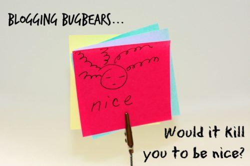 blogging bugbears