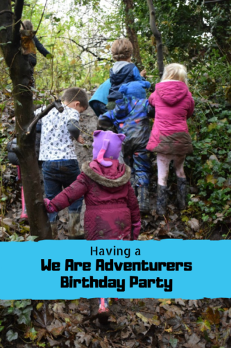 Now We Are Six: We Are Adventurers Birthday Party