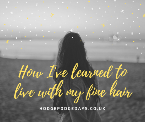 Hair Care: How I've learned to live with my fine hair