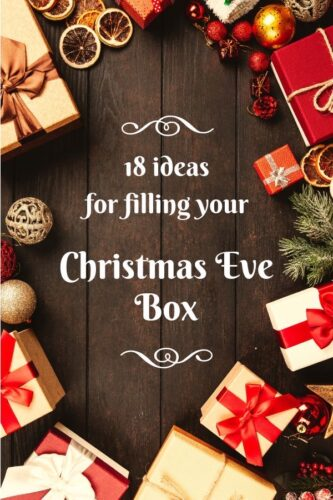 18 ideas for filling your Christmas Eve Box