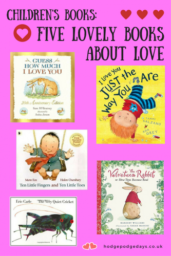 Children's Books: Five Lovely Books About Love