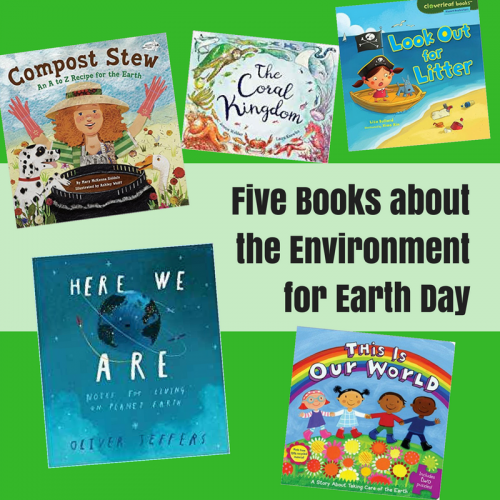 Five Books about the Environment for Earth Day
