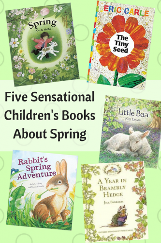 Children's Books: Five Sensational Books About Spring