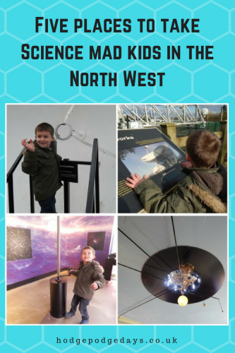 5 places to take Science mad kids in the North West