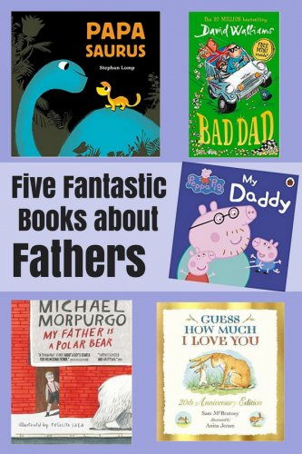 Children's Books: Five Fantastic Books about Fathers