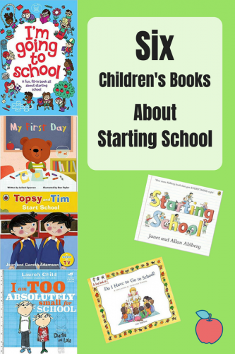 Six Children's Books About Starting School