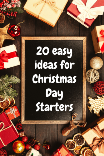 20 easy ideas for Christmas Day Starters