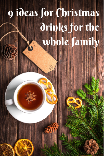9 ideas for Christmas drinks for the whole family