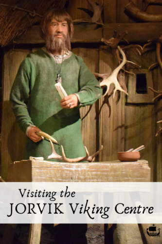 Days Out: Visiting the JORVIK Viking Centre, York