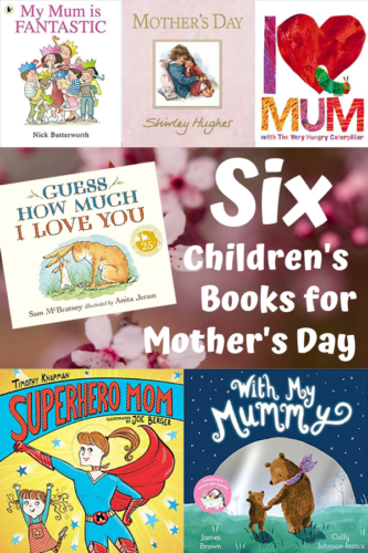Six Children's Books for Mother's Day