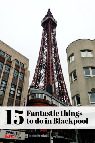 15 Fantastic things to do in Blackpool
