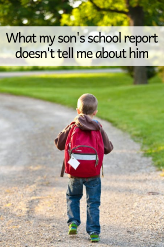 What my son's school report doesn't tell me