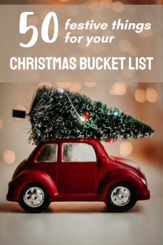 50 festive things for your Christmas Bucket List