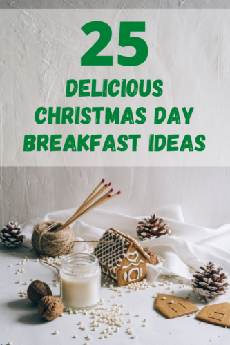 25 delicious Christmas Day breakfast ideas